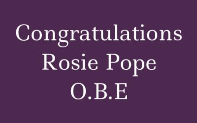 Congratulations Rosie Pope O.B.E